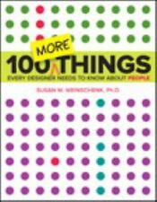 100 More Things Every Designer Needs to Know about People (Paperback or Softback