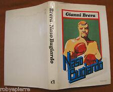 Naso Bugiardo di Gianni Brera Club Italiano dei Lettori 1977 copertina rigida