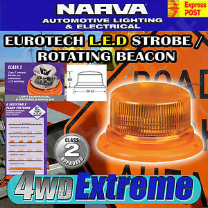 NARVA EUROTECH LED STROBE / ROTATING BEACON CLASS 2 LIGHT COMMERCIAL SITE 85255A
