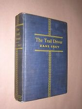 THE TRAIL DRIVER. ZANE GREY. 1936. TRUE 1st EDITION. HARDBACK. HARPERS