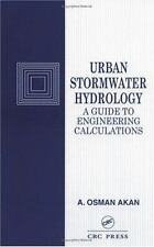 Urban Stormwater Hydrology: A Guide to Engineering Calculations, Akan, Osman A.,