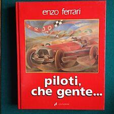 Enzo Ferrari: Piloti che gente, 3^ edizione. Ed. Conti 1985.