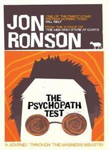 The Psychopath Test By Jon Ronson. 9781447235217