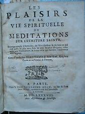 DOROTHE DE SAINT RENE : PLAISIRS DE LA VIE SPIRITUELLE, 1688. Voyages