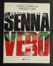 SENNA VERO - CAVICCHI/ORSI - CONTI EDITORE - PRIMA EDIZIONE 1992 [*N13]