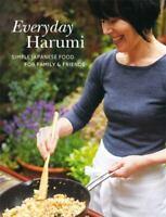Everyday Harumi: Simple Japanese food for family and friends Kurihara, Harumi Ve