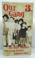 Our Gang VHS 2000 The Bear Shooters Our Gang Follies School's Out