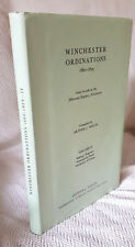 Winchester Ordinations 1660-1829 from records in the Diocesan Registry Vol11