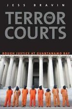 The Terror Courts: Rough Justice at Guantanamo Bay, Bravin, Jess, Acceptable, Pa