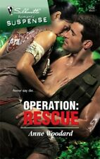 Romantic Suspense: Operation : Rescue 1506 by Anne Woodard (2008, Paperback)