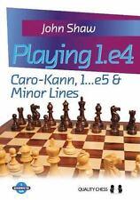 PLAYING 1.E4 - SHAW, JOHN - NEW PAPERBACK BOOK