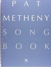 Pat Metheny Songbook: Lead Sheets by Metheny, Pat