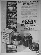 PUBLICITÉ DE PRESSE 1932 ENCRE IDEAL WATERMAN FABRIQUÉ PAR JIF - ADVERTISING