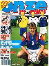 B1- Onze Mondial N°41 Special Euro 92,Intimité des Bleus,Jean Pierre papin