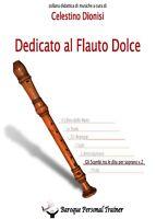 Dedicato al Flauto Dolce - Gli scambi tra le dita per soprano vol.2  - ER