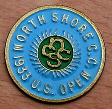 """US OPEN 1933 HAND PAINTED 1"""" COIN GOLF BALL MARKER - NORTH SHORE COUNTRY CLUB"""