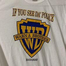 Vintage If You See Da Police Warn A Brother Tee Bahamas Medium