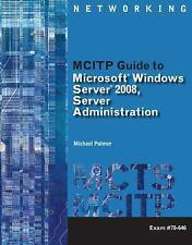 MCITP Guide to Microsoft Windows Server 2008, Server Administration,Exam #70-646