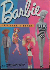 Barbie, Her Life & Times by Billy Boy