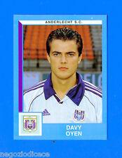 FOOTBALL 2000 BELGIO Panini-Figurina -Sticker n. 38 - OYEN - ANDERLECHT -New