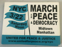 March For Peace & Democracy Sticker 3/22 2003 NYC United For Peace & Justice