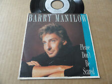 "DISQUE 45T DE BARRY MANILOW  "" PLEASE DON'T BE SCARED """