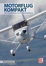 Motorflug kompakt von Winfried Kassera (2016, Gebundene Ausgabe)