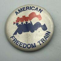 "Vtg AMERICAN FREEDOM TRAIN 1970's RWB 2-1/4"" Button Pin Pinback USA  F2"