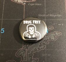 "Drug Free 1"" Button D003B Badge Pin Misfits Straight Edge SXE Minor Threat"