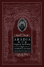 Aradia Gospel of the Witches,Occult,Metaphysical,Grimoire,Esoteric,witchcraft