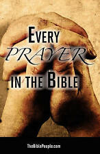 NEW Every Prayer in the Bible by TheBiblePeople.com