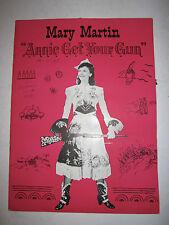 VTG MARY MARTIN - ANNIE GET YOUR GUN - SOUVENIR PROGRAM - TUB RH4