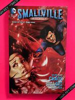Smallville Season 11 Vol 8 Chaos TPB GN DC 2016 NM