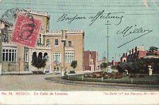 MEXIQUE - MEXICO - CARTE POSTALE POUR LA FRANCE - CALLE DE LONDRES - 1907.