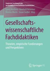Gesellschaftswissenschaftliche Fachdidaktiken: Theorien, empirische