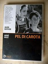 DVD -  PEL DI CAROTA - JULIEN DUVIVIER - 1925-2010