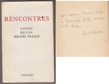 C1 Pierre MENDES FRANCE Rencontres NENNI BEVAN Envoi DEDICACE Autographe SIGNED