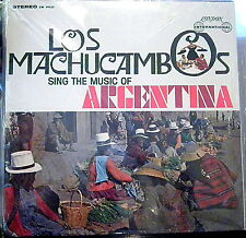 Los Machucambos Sing Music of Argentina   London International  Sealed