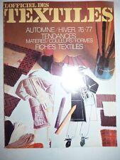 Magazine revue mode L'OFFICIEL DES TEXTILES automne hiver 1976-77