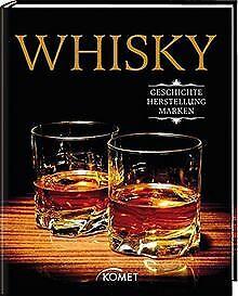 Whisky: Geschichte, Herstellung, Marken von . | Buch | Zustand sehr gut