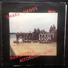 'SHAKE HANDS' With DUNSEVERICK ACCORDION BAND -lp
