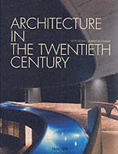 Peter Gossel: Architecture in the 20th Century