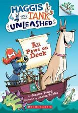 Haggis and Tank Unleashed #1: All Paws on Deck: A Branches Book