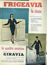 B- Publicité Advertising 1960 Refrigerateur Frigeavia Machine à laver Giravia