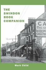 The Swindon Book Companion by Child, Mark Book The Cheap Fast Free Post