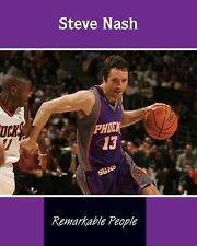 Steve Nash (Remarkable People)-ExLibrary