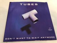 Tubes, Don't Want To Wait Anymore,  Vinyl 45 Picture Sleeve