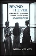 BEYOND THE VEIL Mernissi Sex In Muslim Society Islam Islamic Sexuality Tradition