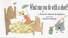 What Can You Do With a Shoe? de Regniers, Beatrice Hardcover