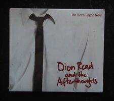 CD - Dion Read & The Afterthoughts, Be Here Right Now - 2009 - DRA002